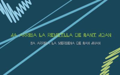 Ja arriba la revetlla de Sant Joan! / ¡Ja llega la verbena de San Juan!